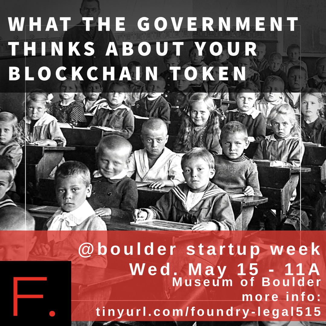 Boulder Startup Week 2019: What the Government Thinks about Your Blockchain Token